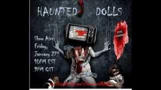 Paranormal Review Radio - Haunted Dolls.....Are They Real?