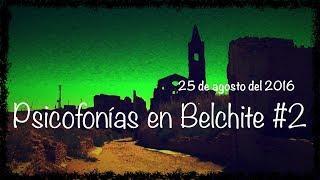 Psicofonías reales en Belchite #2 / Ghost Area - Area Fantasma