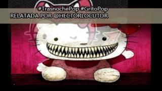 #TrasnochePop #GritoPop | LA HISTORIA OSCURA DE HELLO KITTY