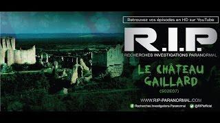 Chasseurs de Fantômes #RIP : Le Chateau Gaillard