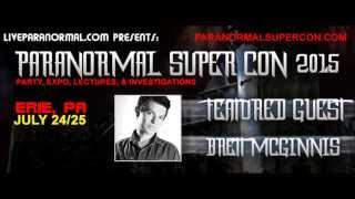 Paranormal Super Con 2015 Featured Guest Brett McGinnis