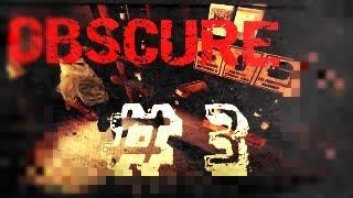 OBSCURE Parte 3 |Gameplay Español parte # 3|