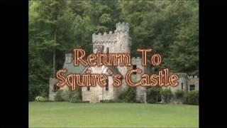 HAUNTED EARTH AMERICA - RETURN TO SQUIRES CASTLE