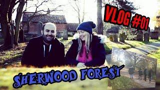 Sherwood Forest | Vlog #01