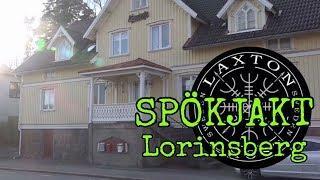 Spökjakt Lorinsberg LaxTon Spökjägare