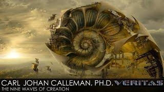 Veritas Radio - Carl Johan Calleman, Ph.D. - 1 of 2 - The Nine Waves of Creation:
