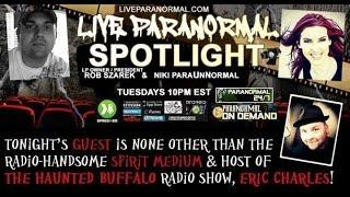 Paranormal Spotlight- Guest Eric Charles