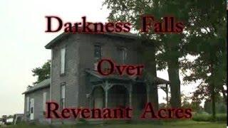 Darkness Falls Over Revenant Acres