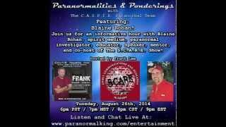 Paranormalities & Ponderings Radio Show featuring guest Blaine Rohan!