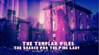 The Templar Files Mini Series Season 1 Episode 3 The Search For The Pink Lady