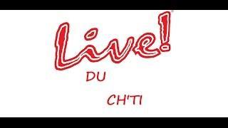 EN DIRECT LIVE AVEC MES CH'TI BILOUTE 1 (merci a vous)