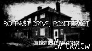 30 East Drive BEST INTERVIEW (Poltergeist House, Pontefract Poltergeist,  When The Lights Went Out)