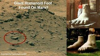 Giant Humanoid Foot Found On Mars?