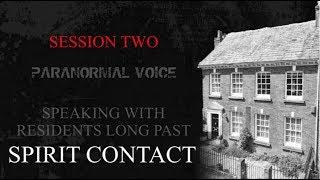 Spirit Contact | Residents Long Past | Paranormal Voice | Session Two