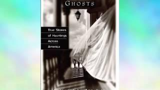 Coast to Coast Ghosts: True Stories of Hauntings Across America E-Book
