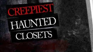 5 Creepy Closets - Real Ghost Caught on Tape