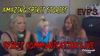AMAZING SPIRIT STORIES AND EVP'S WITH HEATHER, PATTY & MARIE!
