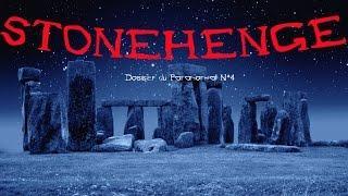 Dossier du Paranormal N*4 STONEHENGE [FR]
