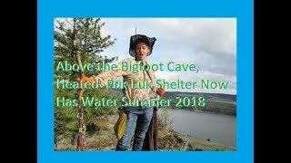 Above the Bigfoot Cave,   Bigfoot Shelter Now Has Water~ Summer 2018