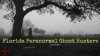 Trailer- Florida Paranormal Ghost Hunters Documentry | S1 E2