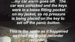 Ghost sets off my car alarm - EVP captured shows it enjoyed scaring me!
