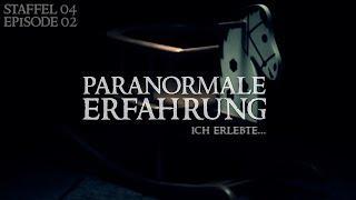 Paranormale Erfahrung - Ich erlebte... (S04E02)