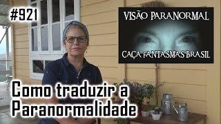 Como traduzir a Paranormalidade Caça Fantasmas Brasil #921