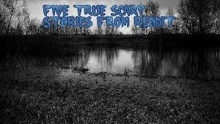 5 True Scary Stories From Reddit (Vol. 2)