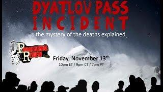 Paranormal Review Radio -The Dyatlov Pass Incident: The mystery of the deaths explained