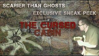 EXCLUSIVE: SCARIER THAN GHOSTS!!! || THE CURSED CABIN