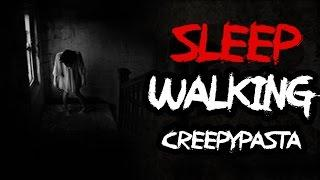 Sleep Walking | Creepypasta @FrostmareTV (#creepypasta #scary)