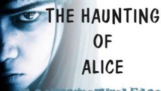 THE HAUNTING OF ALICE *FULL EPISODE* (The Supernatural Files)