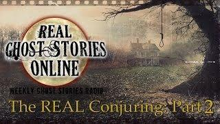 Real Ghost Stories: The Conjuring True Story Part 2