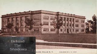 Behind The Shadows: The Old Niagara Falls High School