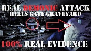 Real DEMONIC Attack | HAUNTED Graveyard | Extreme PARANORMAL Activity