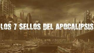 P&S | Los 7 Sellos Del Apocalipsis