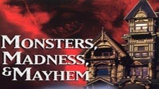 Monsters, Madness & Mayhem:  Creatures - FREE MOVIE