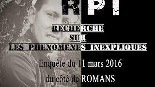Paranormal RPI enquête du côté de St Paul les Romans 1