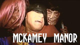 MCKAMEY MANOR - HAUNTED THEME PARK