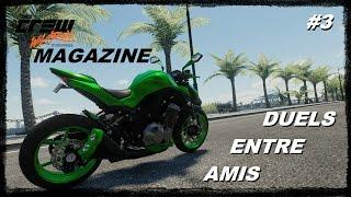 THE CREW WILD RUN MAGAZINE - épisode 3 : Duels entre amis