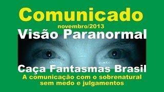 comunicado 01 Caça Fantasmas Brasil Visão Paranormal