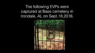 Bass Cemetery CLEAR EVPs | Sept  18, 2016