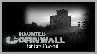 Haunted Cornwall | Pengersick Castle | Paranormal Investigation