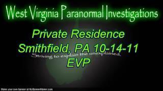 WVPI Investigation Private Residence Smithfield, PA EVP #3