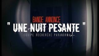 """BANDE ANNONCE  """" Une Nuit Pesante """""""