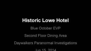 Historic Lowe Hotel -  Blue October EVP