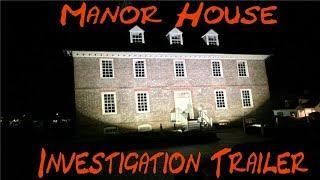 Manor House Investigation Episode Trailer
