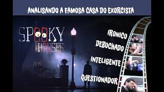 Análise Espiritual - A Casa do Exorcista
