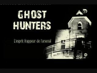 Ghost Hunters [ L'esprit frappeur de l'arsenal ]