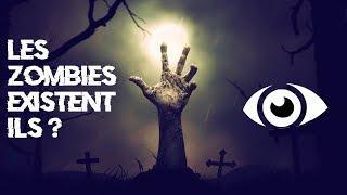 LES ZOMBIES EXISTENT-ILS ? (Mythoman)